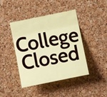College Closed for...